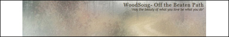 WoodSong - Off the Beaten Path